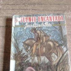 Libros de segunda mano: VIEJA NOVELA,AÑO 1965,LA FUENTE ENCANTADA,JUAN PONCE DE LEÓN. Lote 130629230