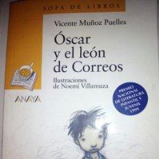 Libros de segunda mano: ÓSCAR Y EL LEÓN DE CORREOS. Lote 130630056