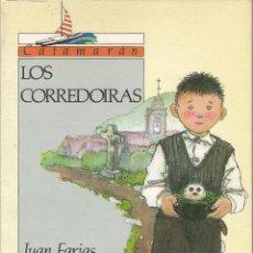 Libros de segunda mano: LOS CORREDOIRAS - JUAN FARIAS - 1988. Lote 130726949