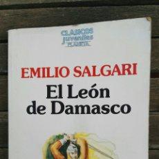 Libros de segunda mano: EL LEÓN DE DAMASCO EMILIO SALGARI. Lote 131084645