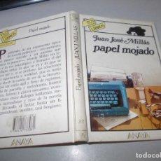 Libros de segunda mano: TUS LIBROS POLICIACOS Nº 33 PAPEL MOJADO, JUAN JOSÉ MILLÁS, ANAYA 8ª ED. ABRIL 1.989. Lote 131195148