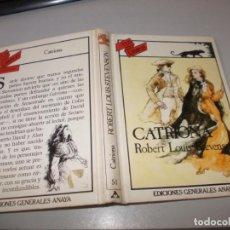 Libros de segunda mano: TUS LIBROS AVENTURAS Nº 51 CATRIONA, ROBERT LOUIS STEVENSON. ANAYA 1ª ED. FEBRERO 1.985. Lote 131195228