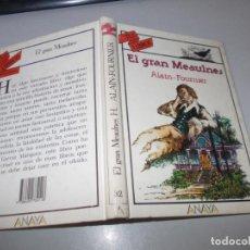 Libros de segunda mano: TUS LIBROS TU PROBLEMÁTICA Nº 32 EL GRAN MEAULNES, ALAIN-FOURNIER. ANAYA 3ª ED. SEPTIEMBRE 1.989. Lote 131195428