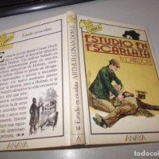 Libros de segunda mano: TUS LIBROS POLICIACOS Nº 14 ESTUDIO EN ESCARLATA, A. CONAN DOYLE. ANAYA 4ª ED. MARZO 1.988. Lote 131195748