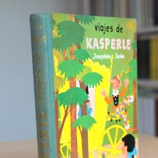 Libros de segunda mano: JOSEPHINE SIEBE - VIAJES DE KÁSPERLE - NOGUER 1ª EDICIÓN 1960. Lote 131615918