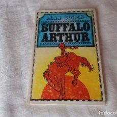 Libros de segunda mano: BUFFALO ARTHUR ALAN COREN . Lote 132946554