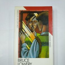 Libros de segunda mano - LA CICATRIZ. BRUCE LOWERY. - CIRCULO DE LECTORES. ONDA JOVEN. TDK19 - 133041374