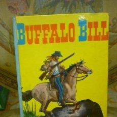 Libros de segunda mano: BUFFALO BILL, DE JOSÉ ARDANUY. EDITORIAL VASCO AMERICANA, 1ª EDICIÓN 1.963.. Lote 133206406