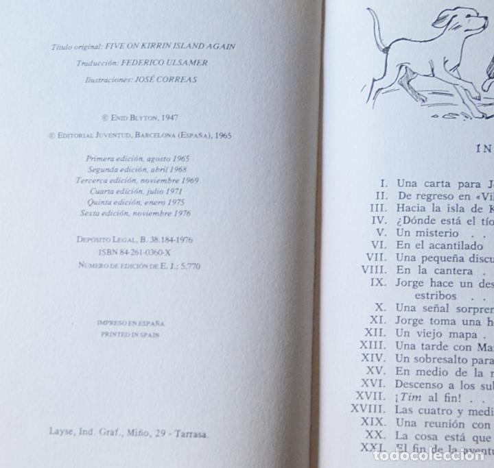 Libros de segunda mano: LOS CINCO OTRA VEZ EN LA ISLA KIRRIN - ENID BLYTON - EDITORIAL JUVENTUD - 1976 - Foto 3 - 133592414