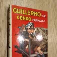Libros de segunda mano: GUILLERMO Y EL CERDO PREMIADO. RICHMAL CROMPTON. EDITORIAL MOLINO. 1980. Nº 14. Lote 133685050