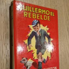 Libros de segunda mano: GUILLERMO EL REBELDE. RICHMAL CROMPTON. EDITORIAL MOLINO. 1980. Nº 9. Lote 133685082