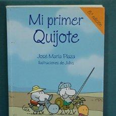 Libros de segunda mano: MI PRIMER QUIJOTE. JOSÉ MARÍA PLAZA, ILUSTRACIONES DE JULIUS. Lote 134270694