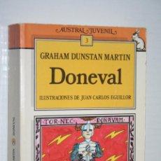 Libros de segunda mano: DONEVAL *** LIBRO COLECCIÓN AUSTRAL JUVENIL Nº 3 *** EDITORIAL ESPASA-CALPE (1988). Lote 134396302
