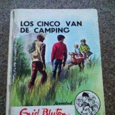 Libros de segunda mano: LOS CINCO VAN DE CAMPING -- ENID BLYTON -- JUVENTUD 1979 --. Lote 134818322