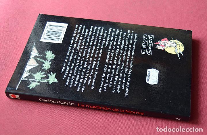 Libros de segunda mano: LA MALDICIÓN DE LA MOMIA - EL VAMPIRO KASIMIR - CARLOS PUERTO - TIMUN MAS -1990 - Foto 2 - 134996798