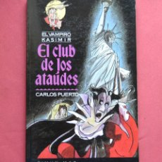 Libros de segunda mano: EL CLUB DE LOS ATAÚDES - EL VAMPIRO KASIMIR - CARLOS PUERTO - TIMUN MAS - 1991. Lote 134997778