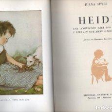 Libros de segunda mano: JUANA SPYRI : HEIDI (JUVENTUD, 1957). Lote 136125406
