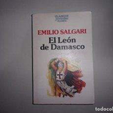 Libros de segunda mano: EL LEÓN DE DAMASCO - EMILIO SALGARI.. Lote 136449274