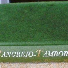 Libros de segunda mano: EL CANGREJO-TAMBOR/ PIERRE SCHOENDOERFFER/ PLAZA & JANES/ 1ª EDICIÓN/ 1978. Lote 136726810