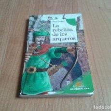 Libros de segunda mano: LA REBELIÓN DE LOS ARQUEROS -- JESÚS BALLAZ -- ARCA DORADA Nº 5 -- EDITORIAL CCS, 2005. Lote 136831138