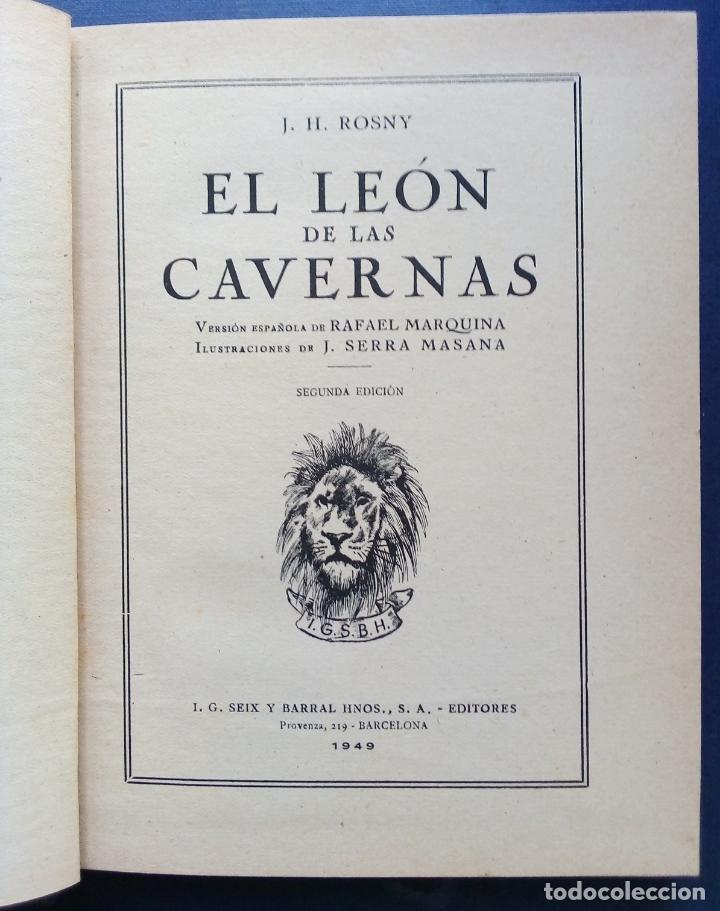EL LEON DE LAS CAVERNAS - J. H. ROSNY - SEIX Y BARRAL 1949. (Libros de Segunda Mano - Literatura Infantil y Juvenil - Novela)