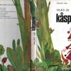 Libros de segunda mano: JOSEPHINE SIEBE : VIAJES DE KASPERLE (NOGUER, 1970). Lote 137843830
