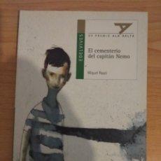 Libros de segunda mano: EL CEMENTERIO DEL CAPITÁN NEMO. MIQUEL RAYÓ. EDELVIVES. Lote 138711372