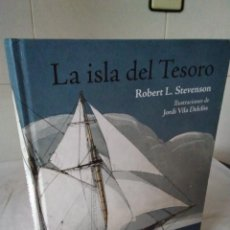 Libros de segunda mano: 132-LA ISLA DEL TESORO, ROBERT L. STEVENSON, MUY ILUSTRADO, 2014. Lote 140597926