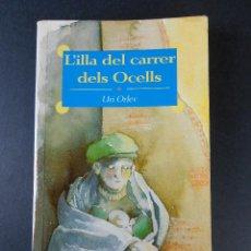 Livres d'occasion: L'ILLA DEL CARRER DELS OCELLS, (URI ORLEV) ALFAGUARA 2001-EN CATALÁN. Lote 140710242