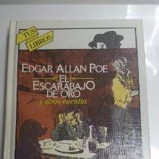 Libros de segunda mano: EL ESCARABAJO DE ORO Y OTROS CUENTOS. EDGAR ALLAN POE. ANAYA. Lote 149719914