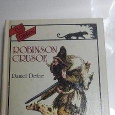 Libros de segunda mano: ROBINSON CRUSOE. DANIEL DEFOE. ANAYA. Lote 141324262