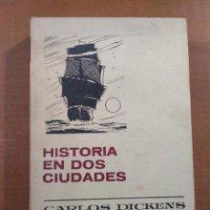 Libros de segunda mano: HISTORIA EN DOS CIUDADES * SERIE CLASICOS JUVENILES Nº 24 * CARLOS DICKENS * BRUGUERA. Lote 141451702