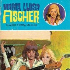 Libros de segunda mano: KLAUDIA FIRMA UN CLUB. MARIA LUISA FISCHER.. Lote 142034502