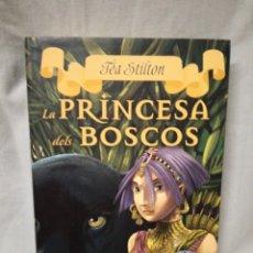 Libros de segunda mano: LLIBRE ... LA PRINCESA DELS BOSCOS . TEA STILTON 4. Lote 142971614