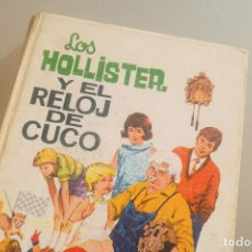 Libros de segunda mano: LOS HOLLISTER Y EL RELOJ DE CUCO - Nº 13 - JERRY WEST - ILUSTRADO POR ANTONIO BORRELL - 1968. Lote 143106014