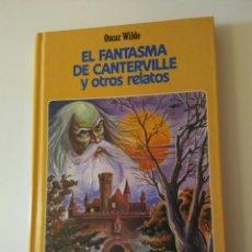 Libros de segunda mano: EL FANTASMA DE CANTERVILLE Y OTROS RELATOS CLÁSICOS JUVENILES N.16 OSCAR WILDE AÑO 1984. Lote 143169217