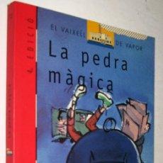 Libros de segunda mano: LA PEDRA MAGICA - MIQUEL FAÑANAS - EN CATALAN *. Lote 143186346