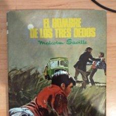 Libros de segunda mano: EL HOMBRE DE LOS TRES DEDOS. MALCOLM SAVILLE. Lote 143186381