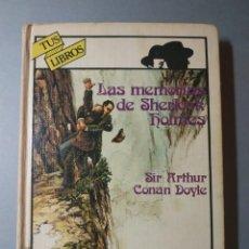 Libros de segunda mano: LAS MEMORIAS DE SHERLOCK HOLMES - ANAYA, TUS LIBROS (1ª EDICIÓN). Lote 143208970