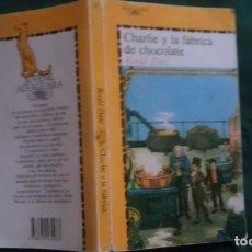 Libros de segunda mano - CHARLIE Y LA FABRICA DE CHOCOLATE - ROALD DAHL - 143303674