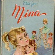 Libros de segunda mano: ILDE GIR : MINA (ROMA, 1958) CON LÁMINAS EN COLOR. Lote 144723234