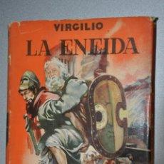 Libros de segunda mano: LA ENEIDA, VIRGILIO, VER TARIFAS ECONOMICAS ENVIOS. Lote 144789198