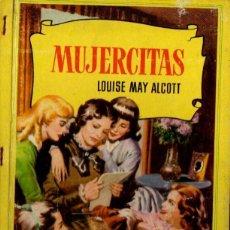 Libros de segunda mano: LOUISE MAY ALCOTT : MUJERCITAS (BRUGUERA CORINTO, 1957). Lote 144981314