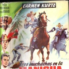 Libros de segunda mano: COLECCIÓN CADETE : CARMEN KURTZ - TRES MUCHACHOS EN LA MANIGUA. Lote 145143958