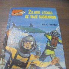 Libros de segunda mano: 20.000 LEGUAS DE VIAJE SUBMARINO. JULIO VERNE. COLECCION HURACÁN. EDICIONES TORAY, S. A. 1981.. Lote 145488542