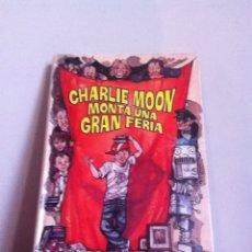 Libros de segunda mano: CHARLIE MOON MONTA UNA GRAN FERIA. SHIRLEY HUGHES. Lote 145579506