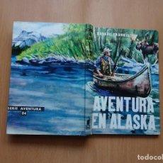 Libros de segunda mano: AVENTURA EN ALASKA - HASKEL FRANKEL - MOLINO - AVENTURA 54. Lote 145615690