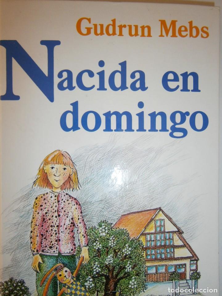 NACIDA EN DOMINGO GUDRUN MEBS CIRCULO DE LECTORES 1987 (Libros de Segunda Mano - Literatura Infantil y Juvenil - Novela)