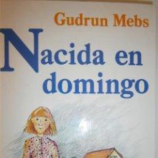 Libros de segunda mano: NACIDA EN DOMINGO GUDRUN MEBS CIRCULO DE LECTORES 1987. Lote 146137446