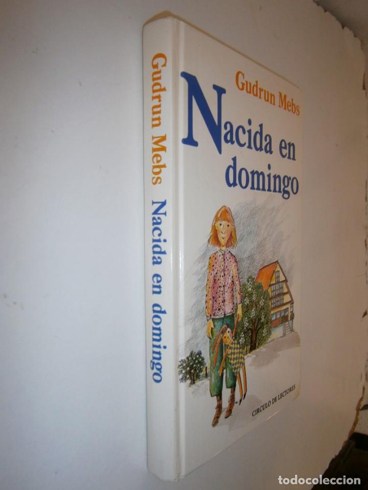 Libros de segunda mano: NACIDA EN DOMINGO Gudrun Mebs Circulo de Lectores 1987 - Foto 3 - 146137446